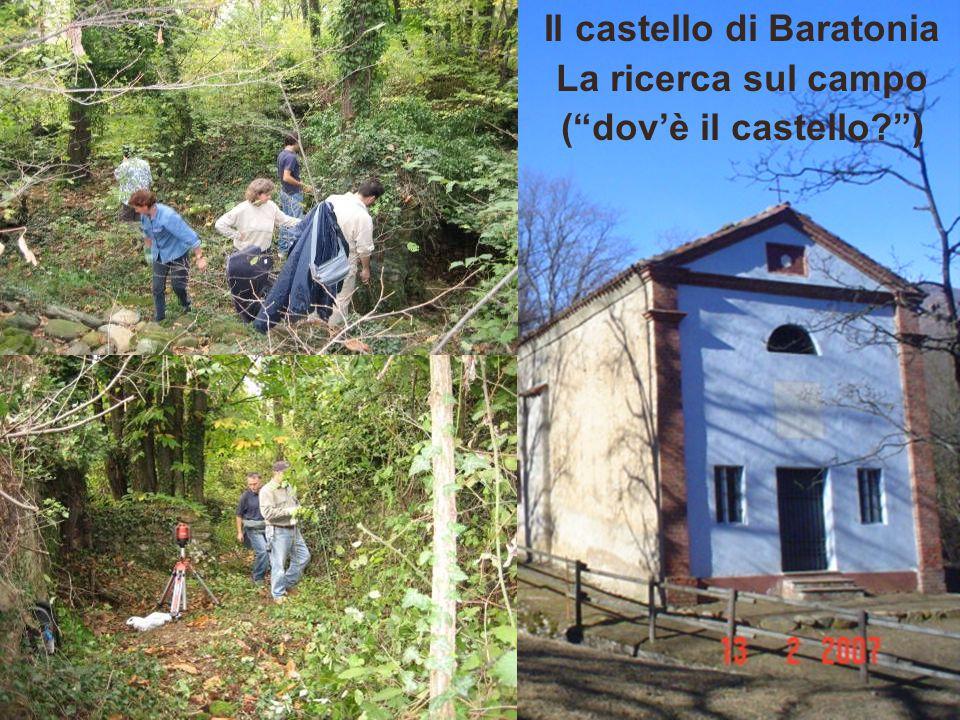 """Il castello di Baratonia La ricerca sul campo (""""dov'è il castello?"""")"""