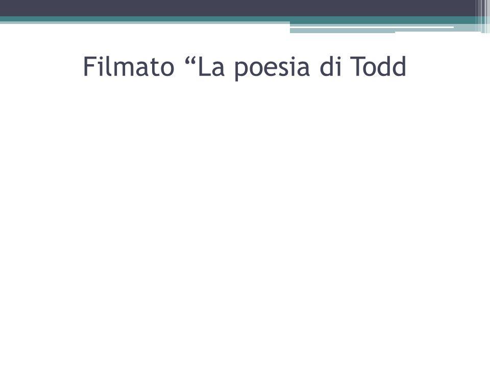 Filmato La poesia di Todd