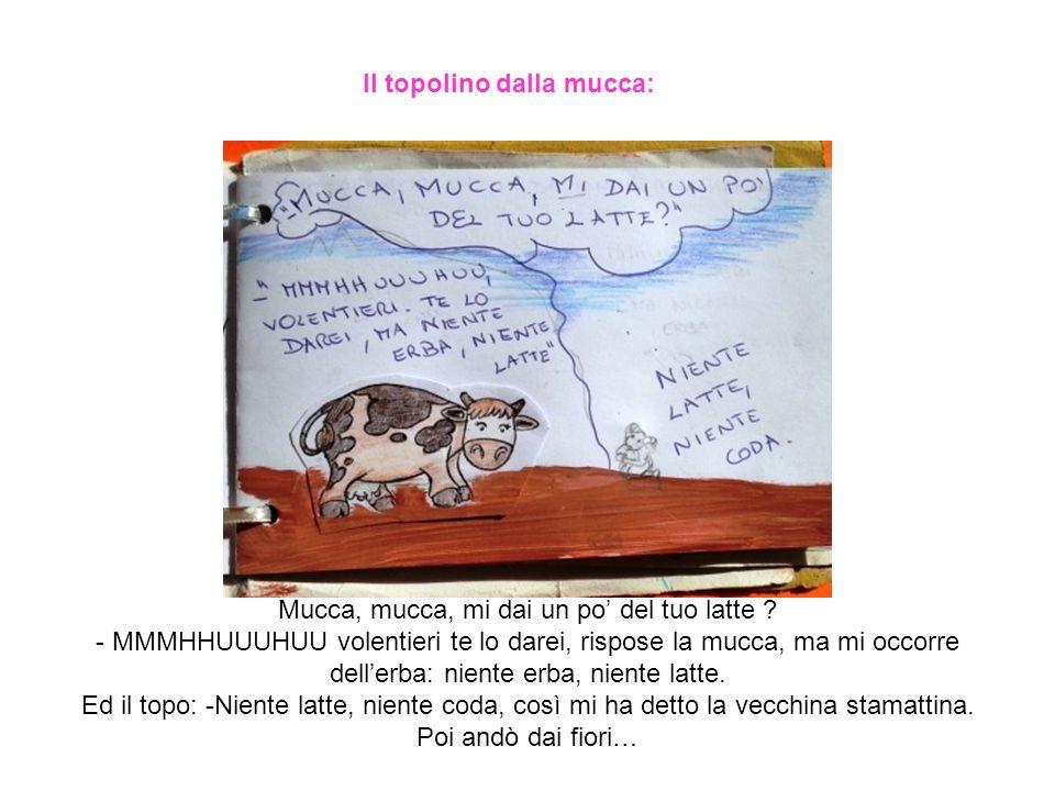 . la mucca mangiò a sazietà