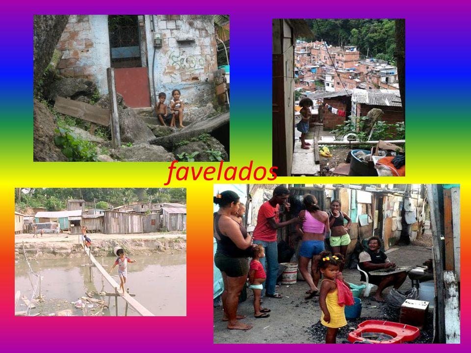 favelados