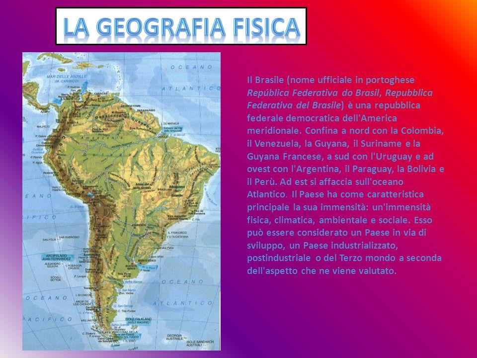 Il Brasile (nome ufficiale in portoghese República Federativa do Brasil, Repubblica Federativa del Brasile) è una repubblica federale democratica dell