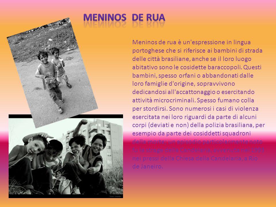 Meninos de rua è un'espressione in lingua portoghese che si riferisce ai bambini di strada delle città brasiliane, anche se il loro luogo abitativo so