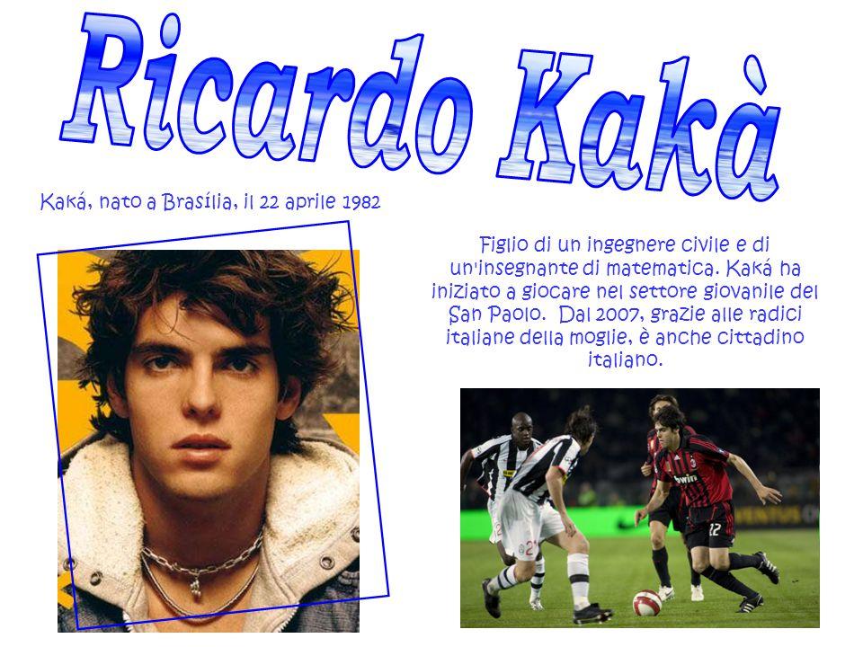 Figlio di un ingegnere civile e di un'insegnante di matematica. Kaká ha iniziato a giocare nel settore giovanile del San Paolo. Dal 2007, grazie alle