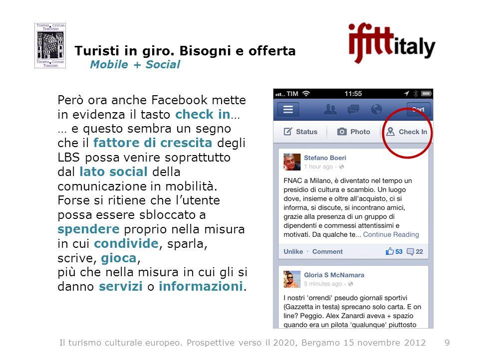Mobile + Social 9Il turismo culturale europeo.
