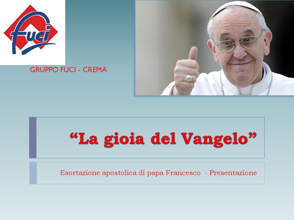 Esortazione apostolica di papa Francesco - Presentazione GRUPPO FUCI - CREMA