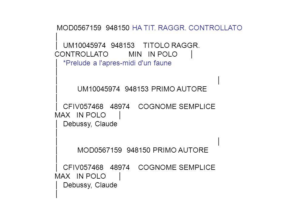 MOD0567159 948150 HA TIT. RAGGR. CONTROLLATO │ │ UM10045974 948153 TITOLO RAGGR.