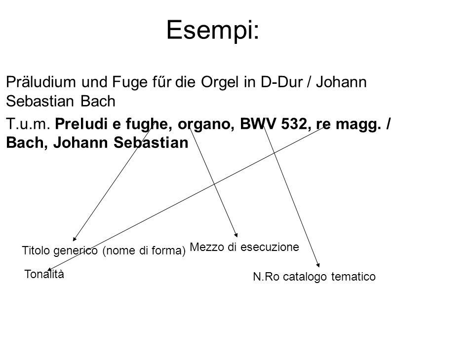 Esempi: Präludium und Fuge fűr die Orgel in D-Dur / Johann Sebastian Bach T.u.m.