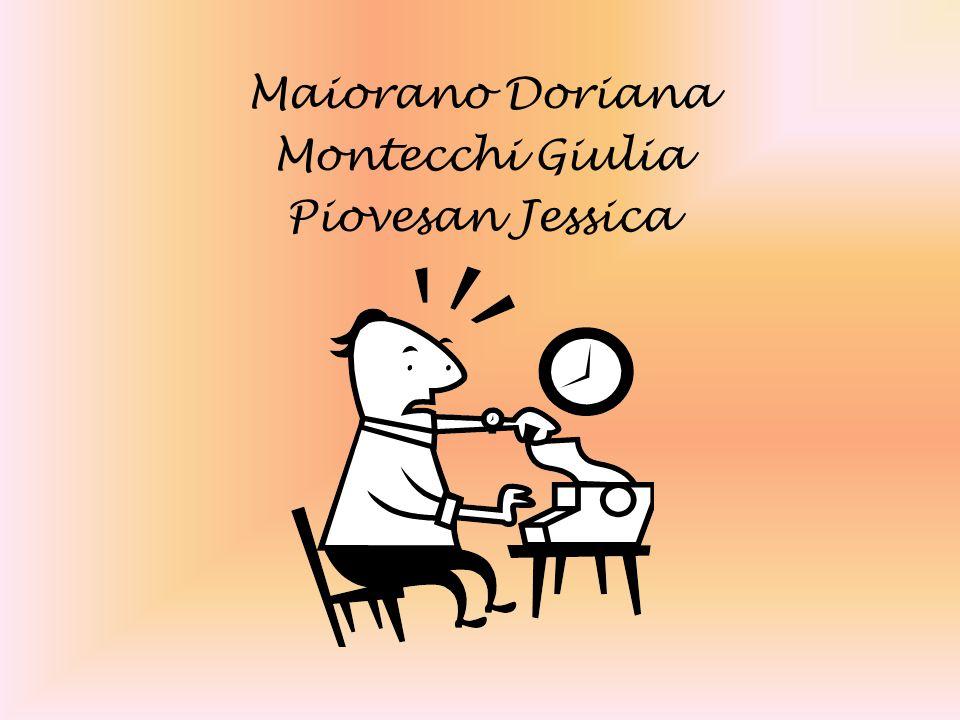 Maiorano Doriana Montecchi Giulia Piovesan Jessica