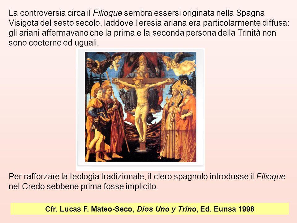 La controversia circa il Filioque sembra essersi originata nella Spagna Visigota del sesto secolo, laddove l'eresia ariana era particolarmente diffusa: gli ariani affermavano che la prima e la seconda persona della Trinità non sono coeterne ed uguali.
