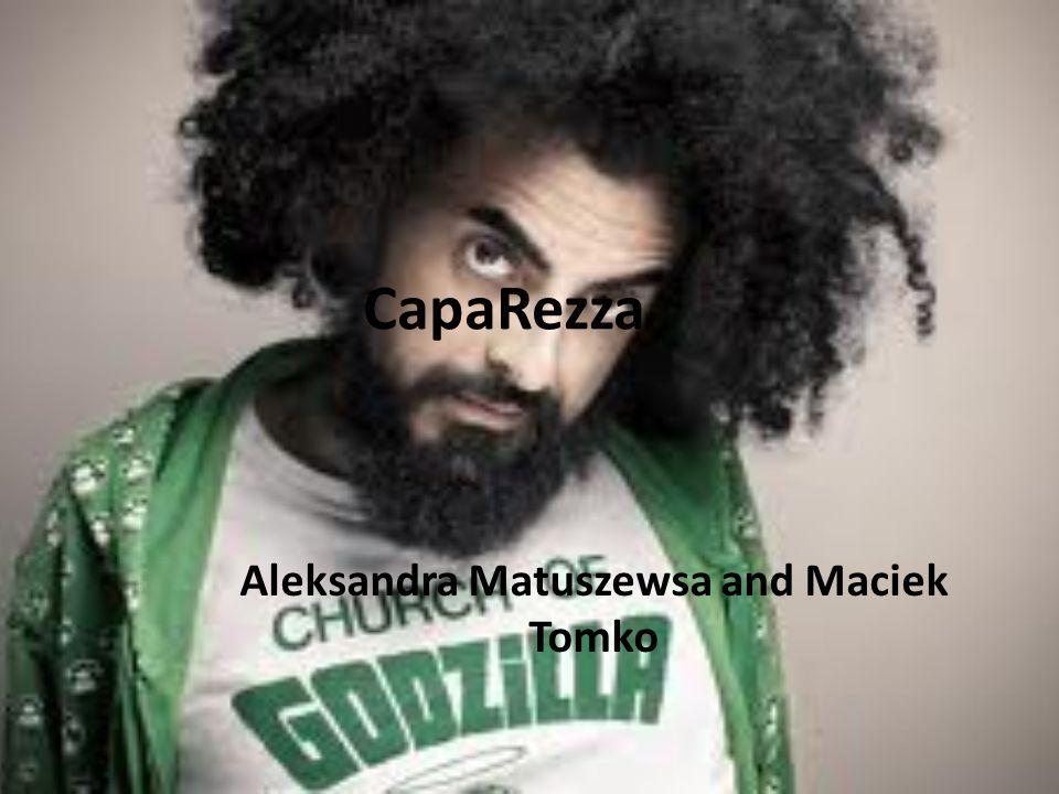 CapaRezza Aleksandra Matuszewsa and Maciek Tomko