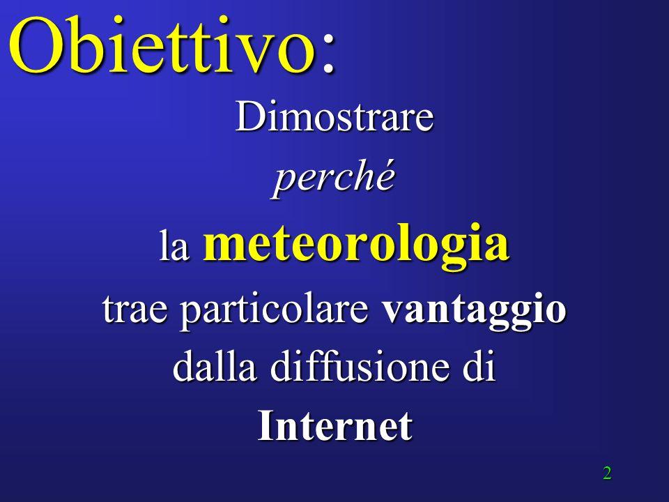 1 Efficacia della comunicazione meteorologica mediante Internet Settimana della cultura scientifica Bari, 18 marzo 2006 A cura del Magg. Vittorio Vill