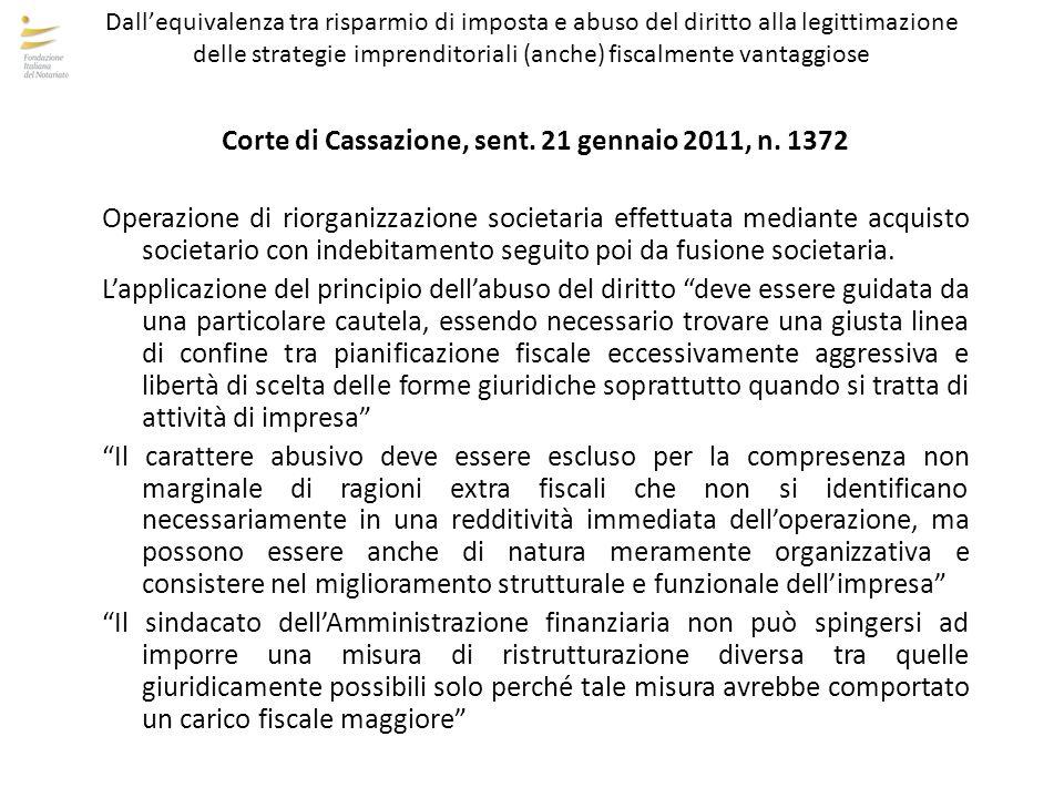 Corte di Cassazione, sent. 21 gennaio 2011, n. 1372 Operazione di riorganizzazione societaria effettuata mediante acquisto societario con indebitament