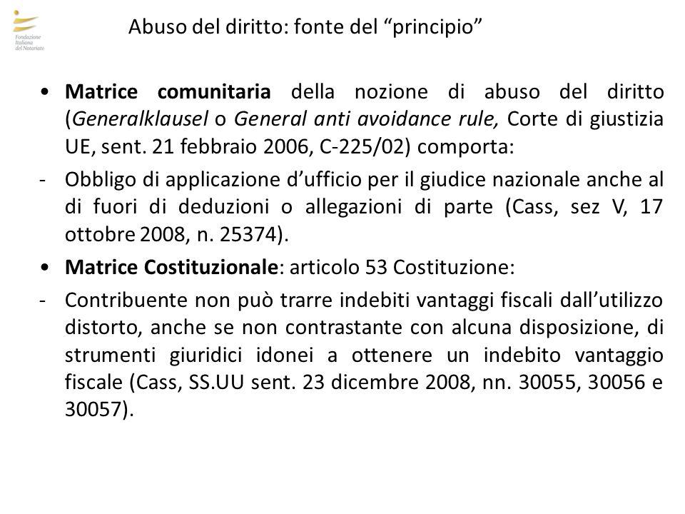 """Abuso del diritto: fonte del """"principio"""" Matrice comunitaria della nozione di abuso del diritto (Generalklausel o General anti avoidance rule, Corte d"""