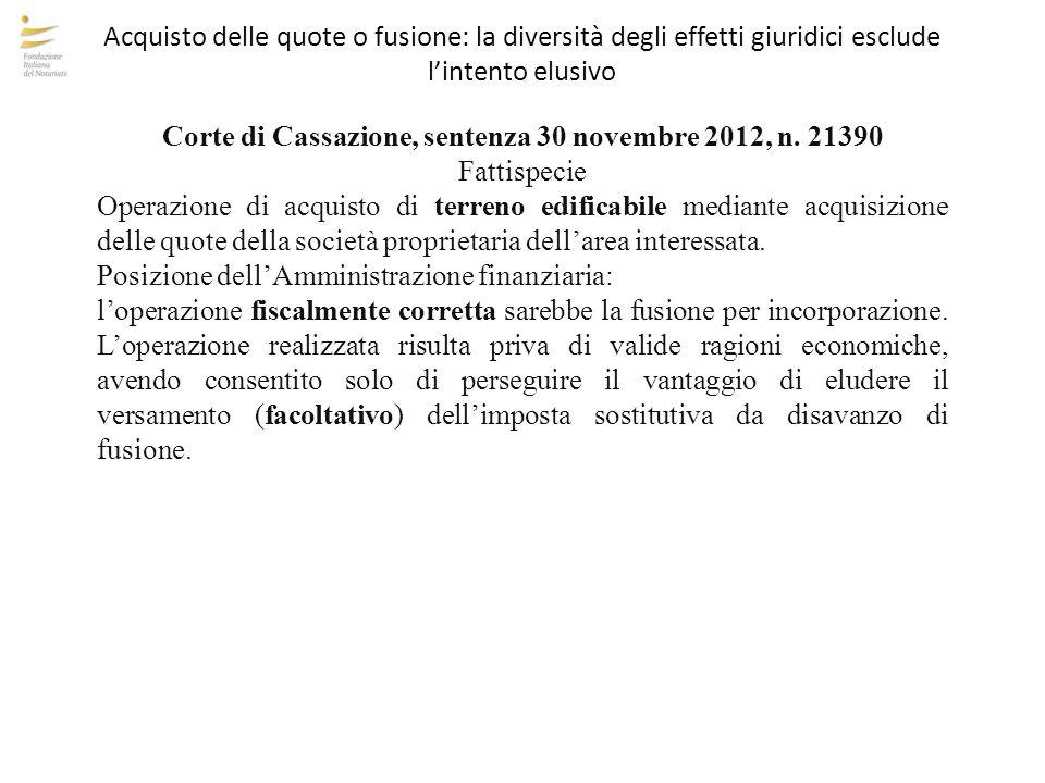 Acquisto delle quote o fusione: la diversità degli effetti giuridici esclude l'intento elusivo Corte di Cassazione, sentenza 30 novembre 2012, n. 2139