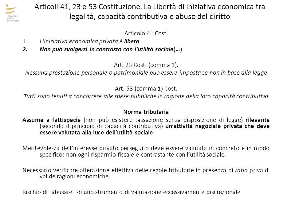 Articoli 41, 23 e 53 Costituzione. La Libertà di iniziativa economica tra legalità, capacità contributiva e abuso del diritto Articolo 41 Cost. 1.L'in