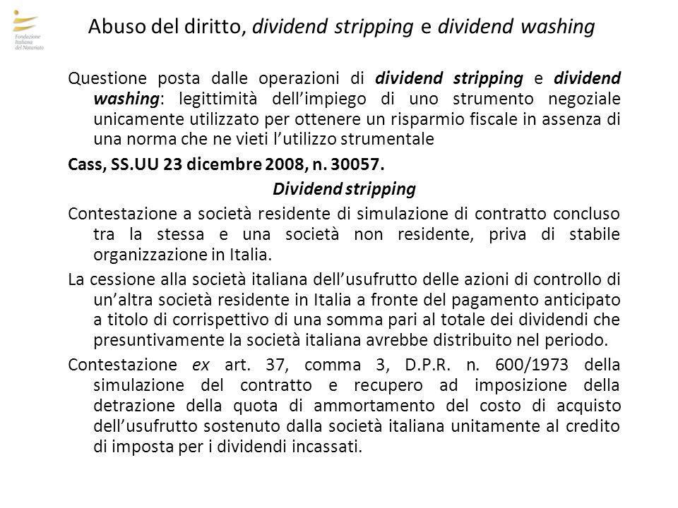 Abuso del diritto, dividend stripping e dividend washing Cass, SS.UU 23 dicembre 2008, nn.