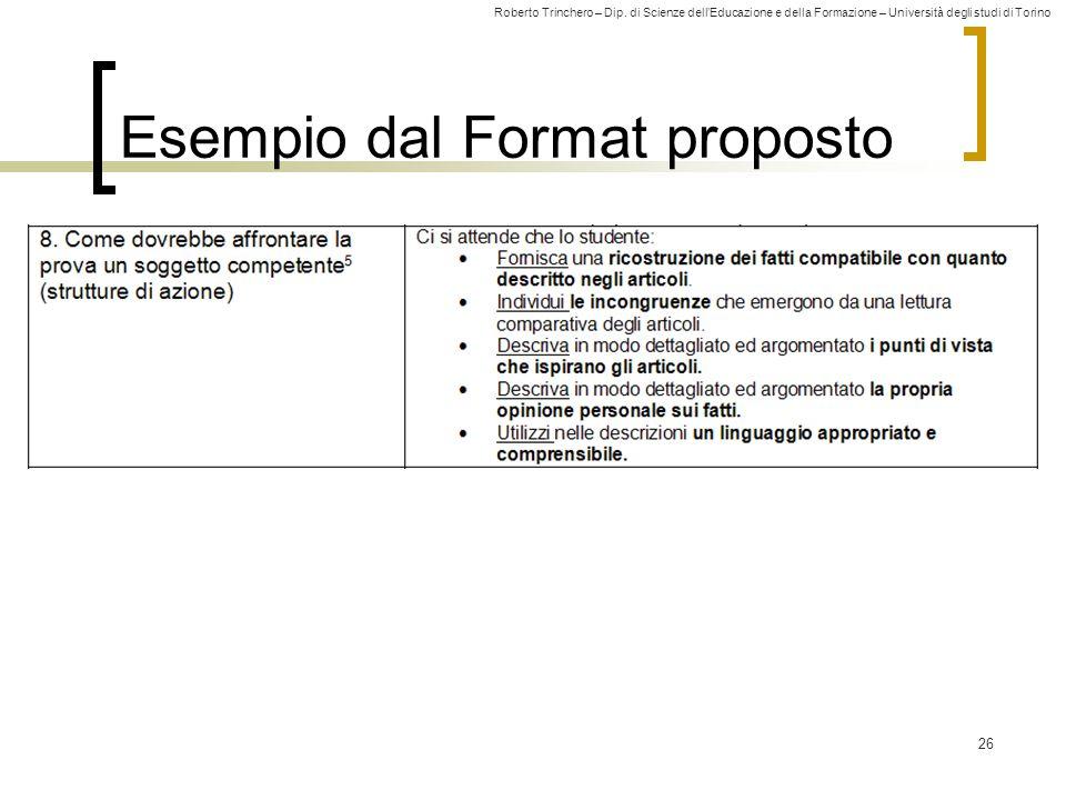 Roberto Trinchero – Dip. di Scienze dell'Educazione e della Formazione – Università degli studi di Torino 26 Esempio dal Format proposto