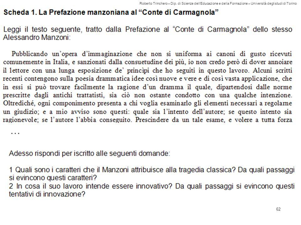 Roberto Trinchero – Dip. di Scienze dell'Educazione e della Formazione – Università degli studi di Torino 62 …