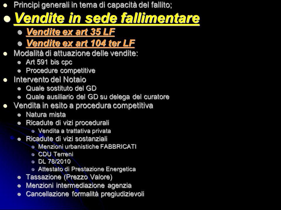 DUE TIPOLOGIE DI VENDITE ART 35 LF: fase di AMMINISTRAZIONE DEI BENI DEL FALLITO.