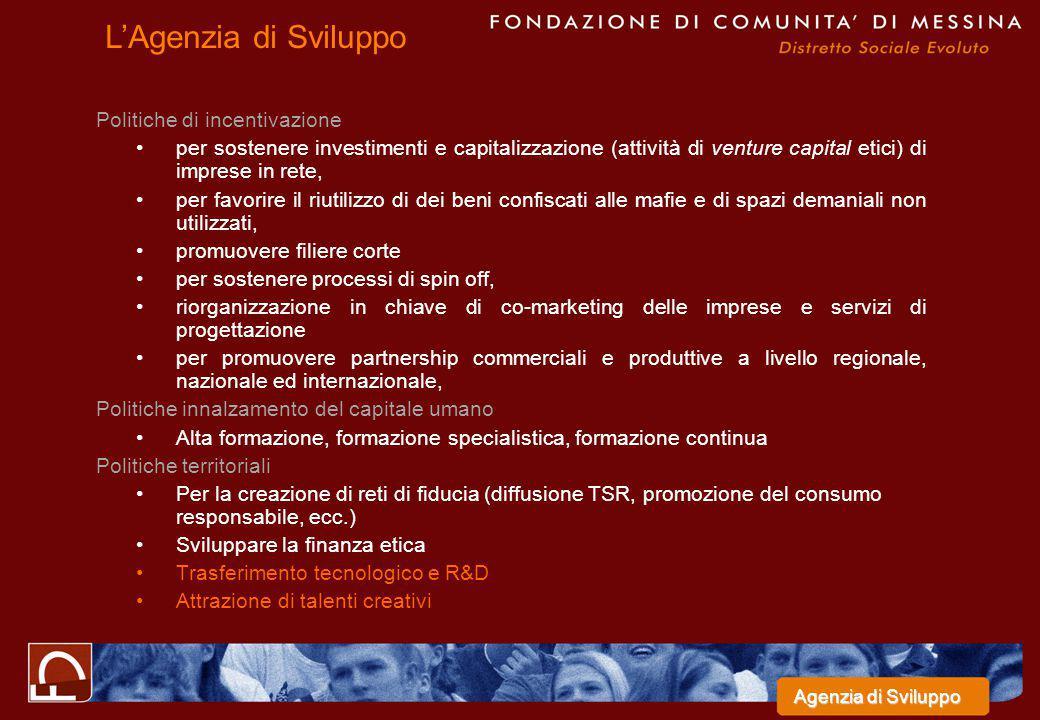 Politiche di incentivazione per sostenere investimenti e capitalizzazione (attività di venture capital etici) di imprese in rete, per favorire il riut