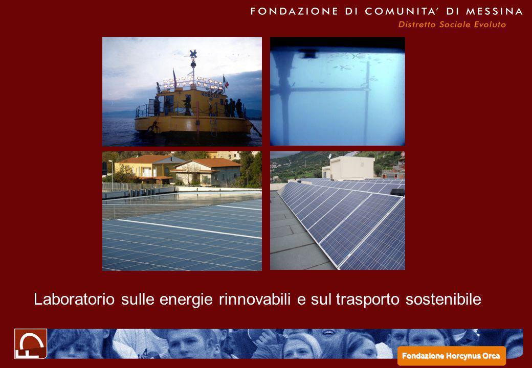 Laboratorio sulle energie rinnovabili e sul trasporto sostenibile Fondazione Horcynus Orca