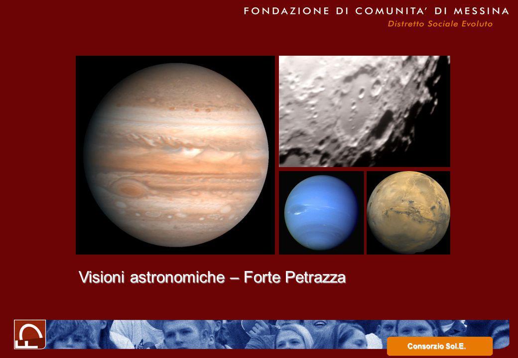 Consorzio Sol.E. Visioni astronomiche – Forte Petrazza