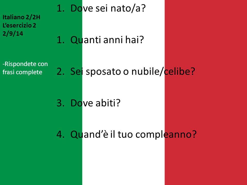 Italiano 2/2H L'esercizio 12 2/10/14 1.Chi è la madre di tua madre.