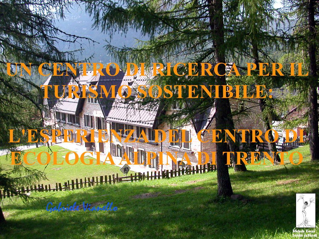 Michela Zucca Servizi culturali Michela Zucca Servizi culturali Il Centro di ecologia alpina nasce nel 1993 su finanziamenti provinciali Svolge attività di ricerca in tutti i campi dell ecologia alpina La ricerca e le attivtà di ecologia umana cominciano nel 1994