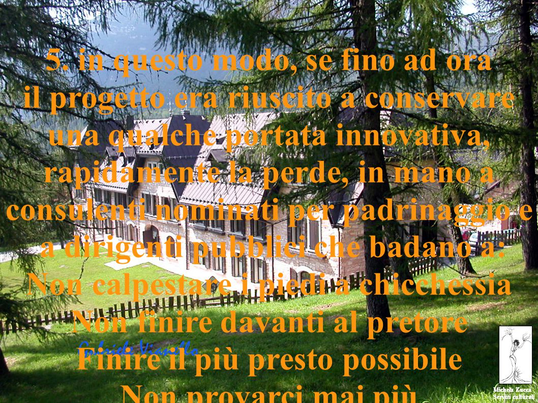 Michela Zucca Servizi culturali Michela Zucca Servizi culturali 5.