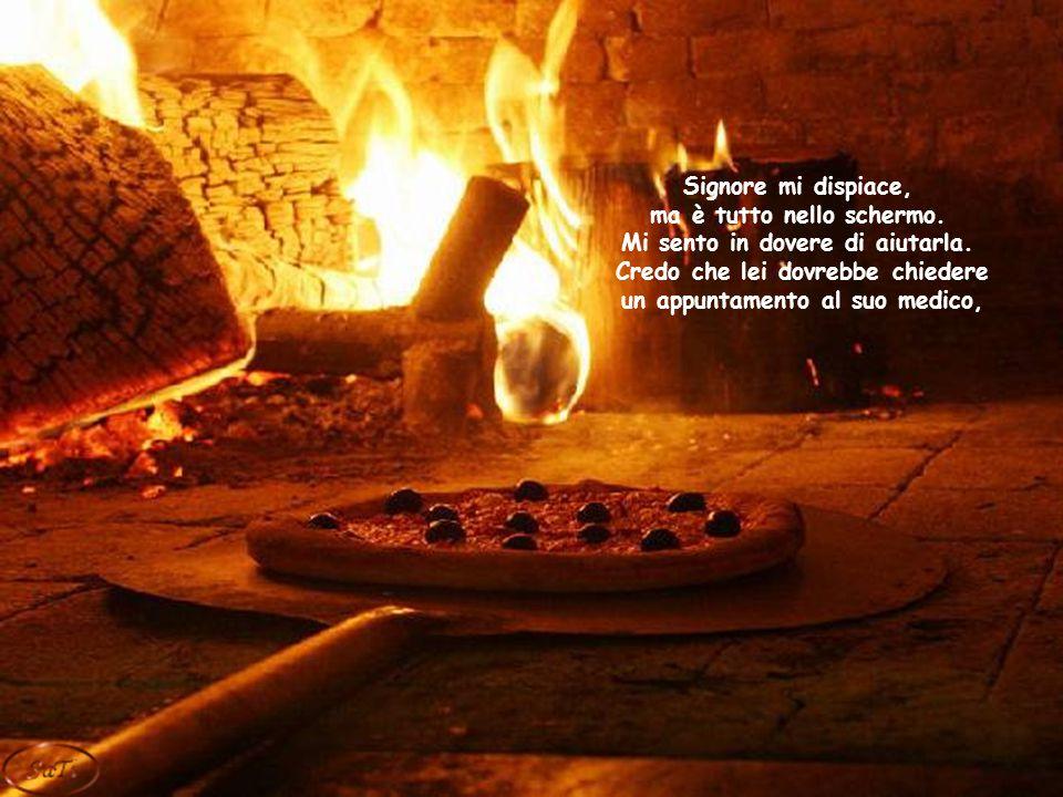 Pronto… Pizzeria Google, buona sera... Pizzeria cosa.