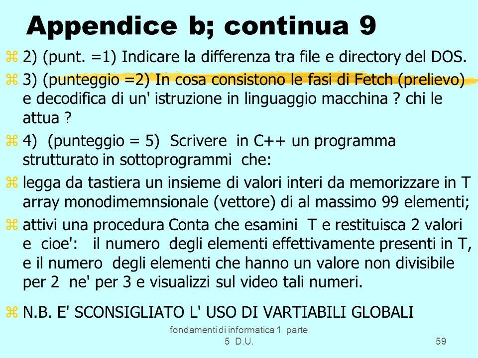 fondamenti di informatica 1 parte 5 D.U.59 Appendice b; continua 9 z2) (punt.
