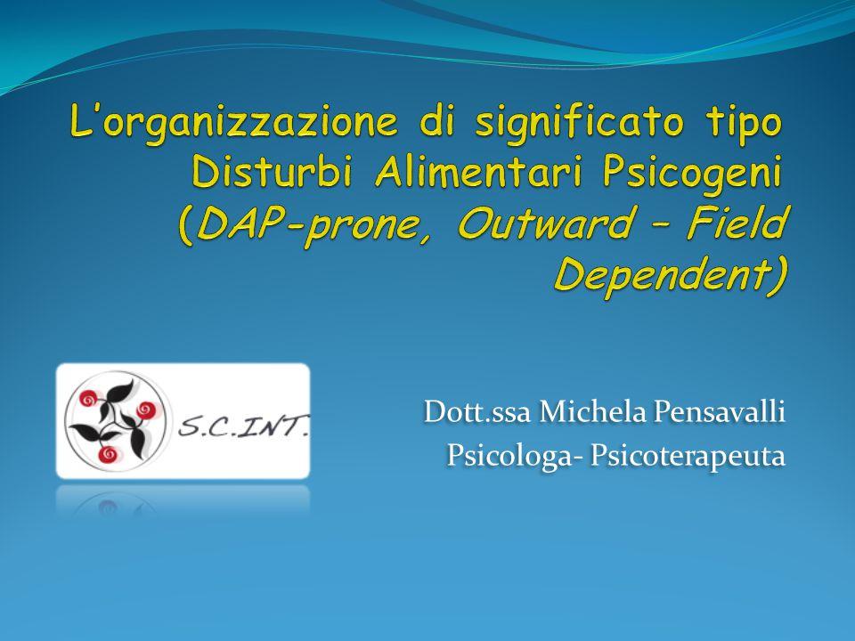 Dott.ssa Michela Pensavalli Psicologa- Psicoterapeuta Dott.ssa Michela Pensavalli Psicologa- Psicoterapeuta