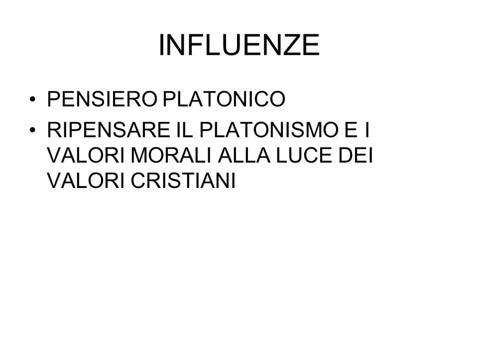 INFLUENZE PENSIERO PLATONICO RIPENSARE IL PLATONISMO E I VALORI MORALI ALLA LUCE DEI VALORI CRISTIANI