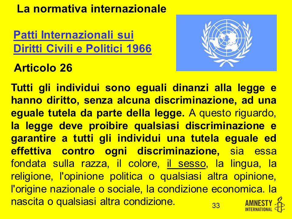 Tutti gli individui sono eguali dinanzi alla legge e hanno diritto, senza alcuna discriminazione, ad una eguale tutela da parte della legge.