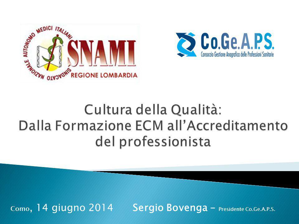 Como, 14 giugno 2014 Sergio Bovenga - Presidente Co.Ge.A.P.S.