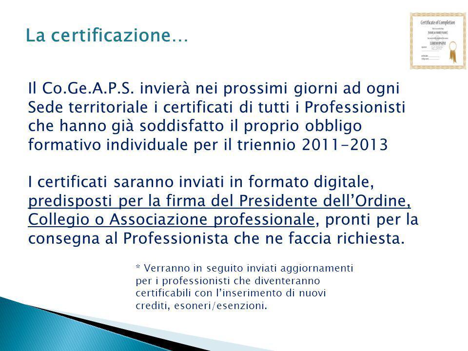 La certificazione… Il Co.Ge.A.P.S.