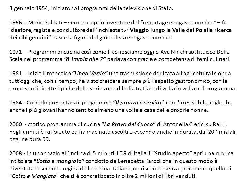 """3 gennaio 1954, iniziarono i programmi della televisione di Stato. 1956 - Mario Soldati – vero e proprio inventore del """"reportage enogastronomico"""" – f"""