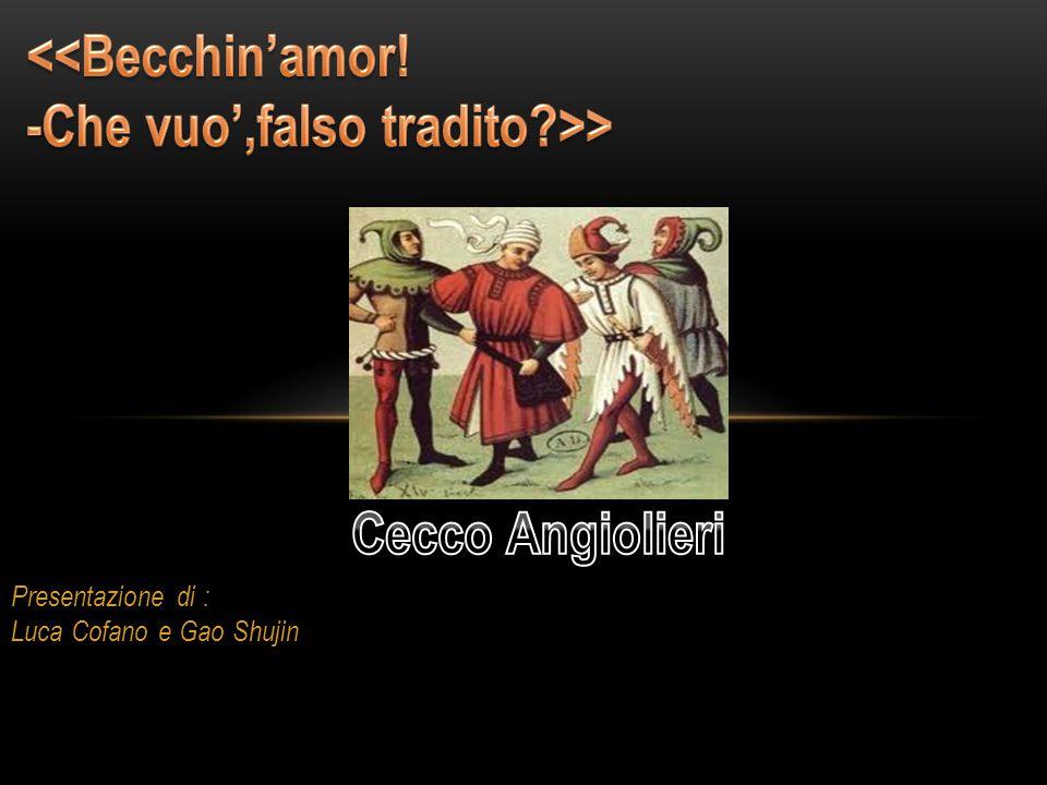 Cecco Angiolieri (Siena 1260-1312) è il poeta comico toscano più rappresentativo del XIII secolo, contemporaneo di Dante Alighieri e appartenente a una famiglia ricca che fa parte del partito guelfo.
