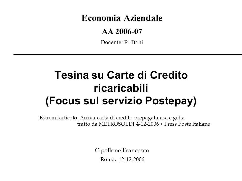 Economia Aziendale AA 2006-07 Docente: R.