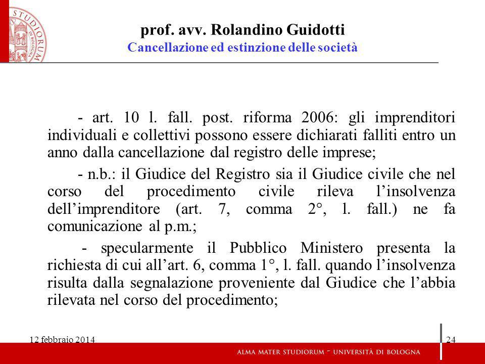 12 febbraio 201424 prof.avv. Rolandino Guidotti Cancellazione ed estinzione delle società - art.