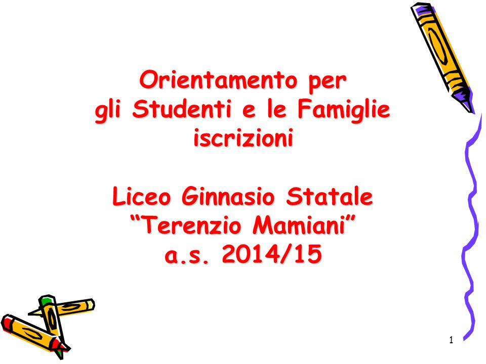 """Orientamento per gli Studenti e le Famiglie iscrizioni Liceo Ginnasio Statale """"Terenzio Mamiani"""" a.s. 2014/15 1"""