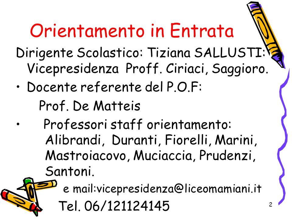 Attività di Orientamento in Entrata 1.Open day con visita del nostro Liceo (7 dicembre e 25 gennaio ore 15.00- 18.00) 2.