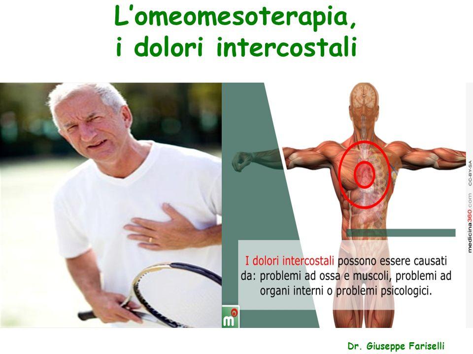 L'omeomesoterapia, i dolori intercostali Dr. Giuseppe Fariselli