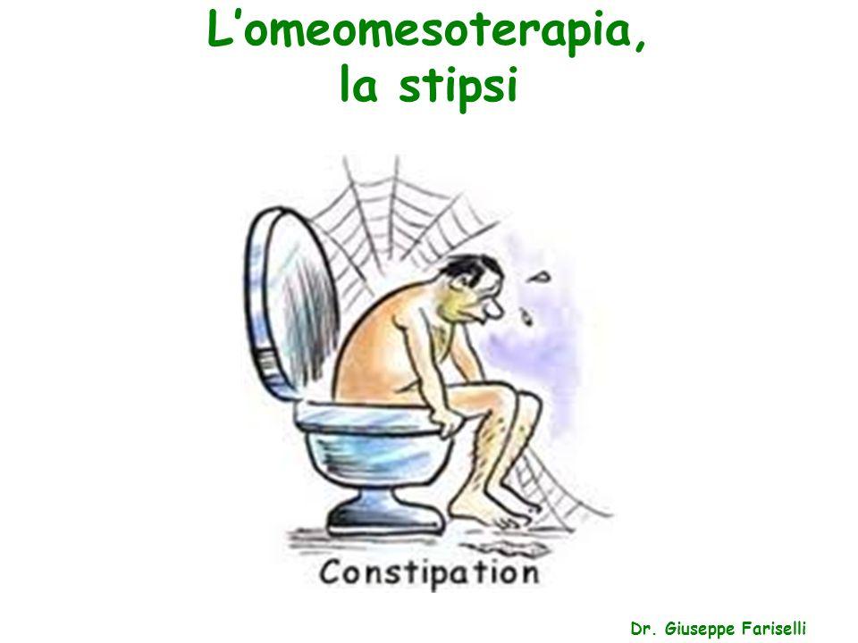 L'omeomesoterapia, la stipsi Dr. Giuseppe Fariselli