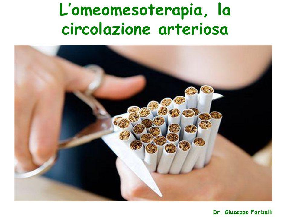 L'omeomesoterapia, la circolazione arteriosa Dr. Giuseppe Fariselli