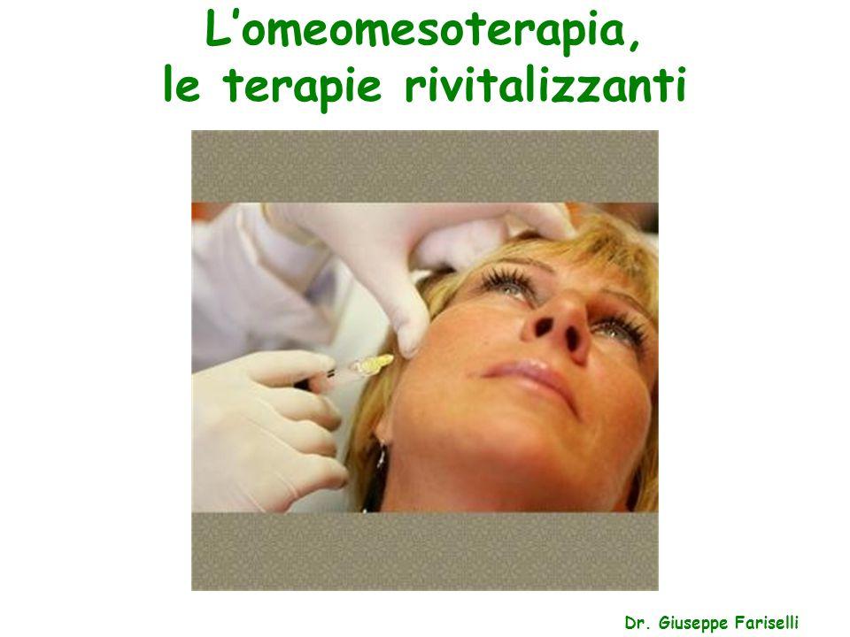 L'omeomesoterapia, le terapie rivitalizzanti Dr. Giuseppe Fariselli