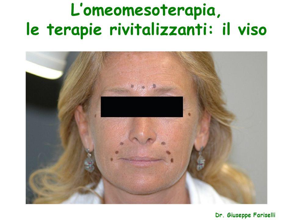L'omeomesoterapia, le terapie rivitalizzanti: il viso Dr. Giuseppe Fariselli