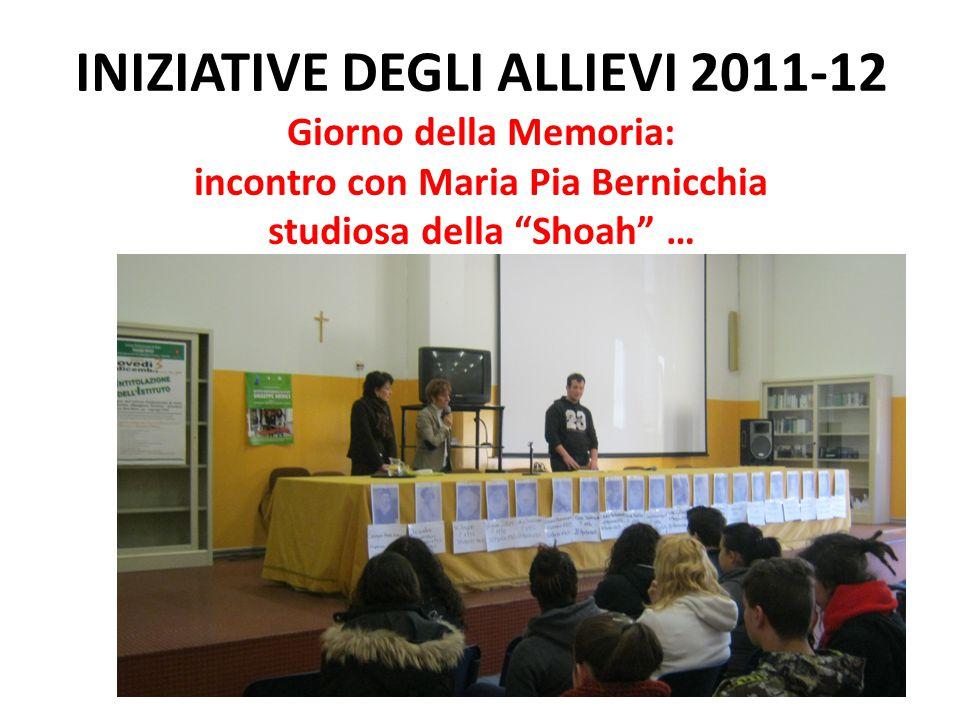 """INIZIATIVE DEGLI ALLIEVI 2011-12 Giorno della Memoria: incontro con Maria Pia Bernicchia studiosa della """"Shoah"""" …"""