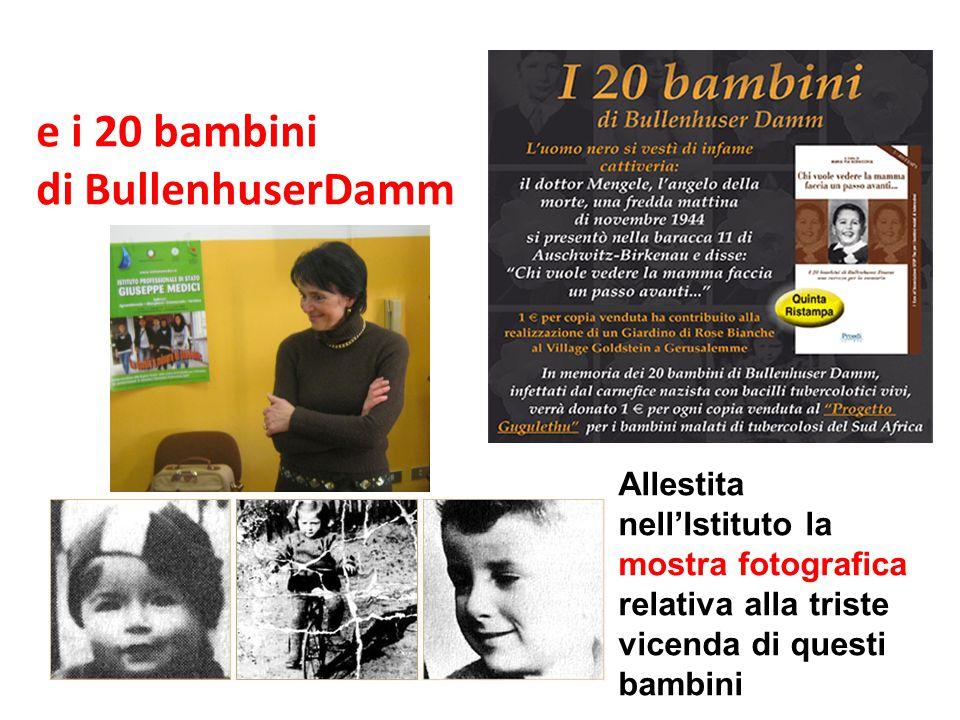 e i 20 bambini di BullenhuserDamm Allestita nell'Istituto la mostra fotografica relativa alla triste vicenda di questi bambini