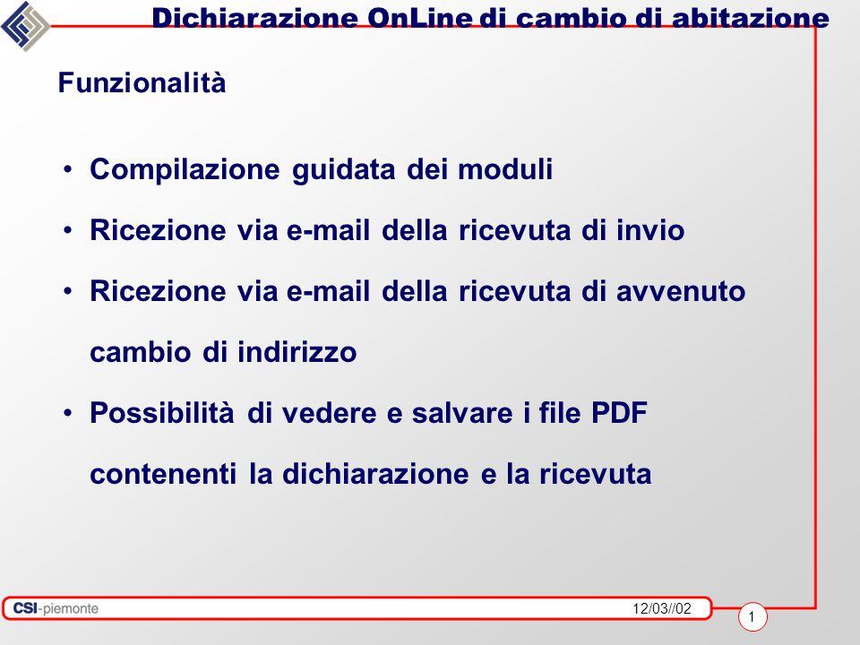 12/03//02 12 Dichiarazione OnLine di cambio di abitazione Ricezione e-mail della ricevuta riportante l'esito